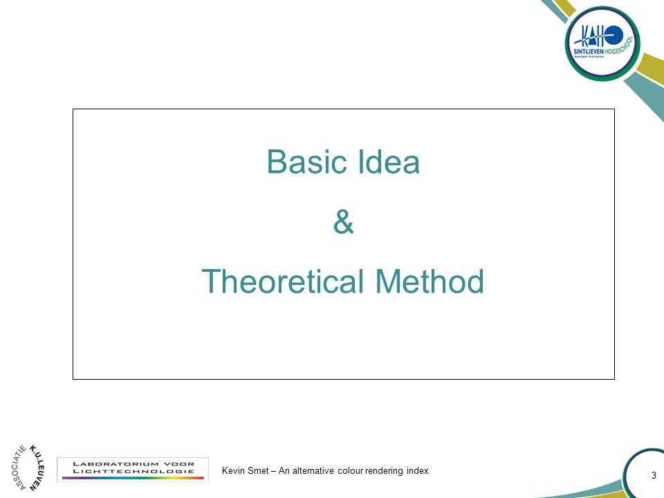 Basic Idea & Theoretical Method