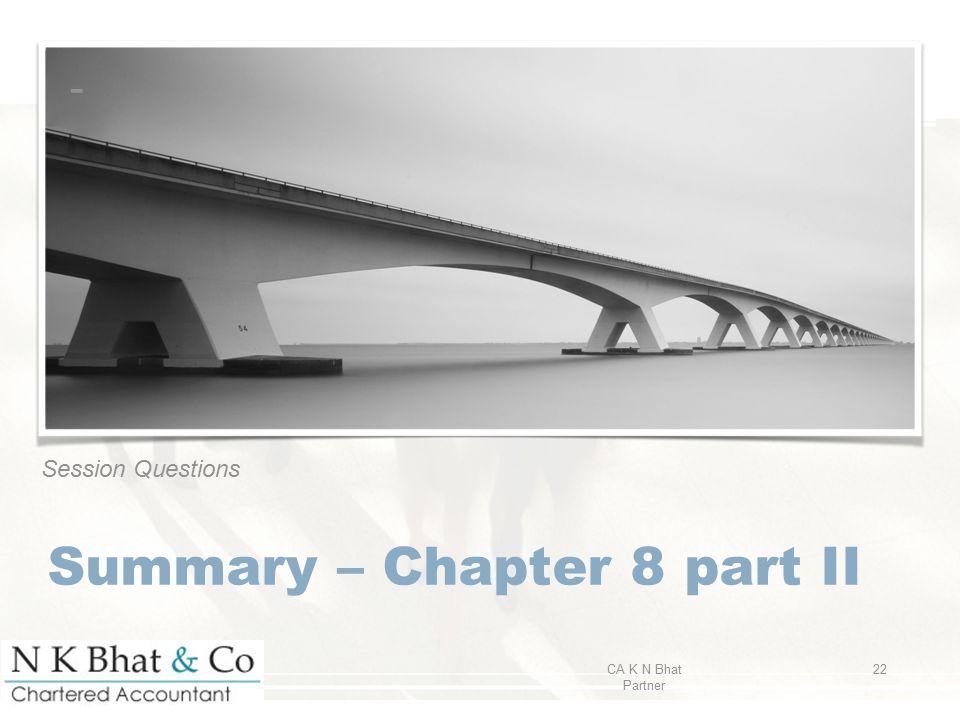 Summary – Chapter 8 part II