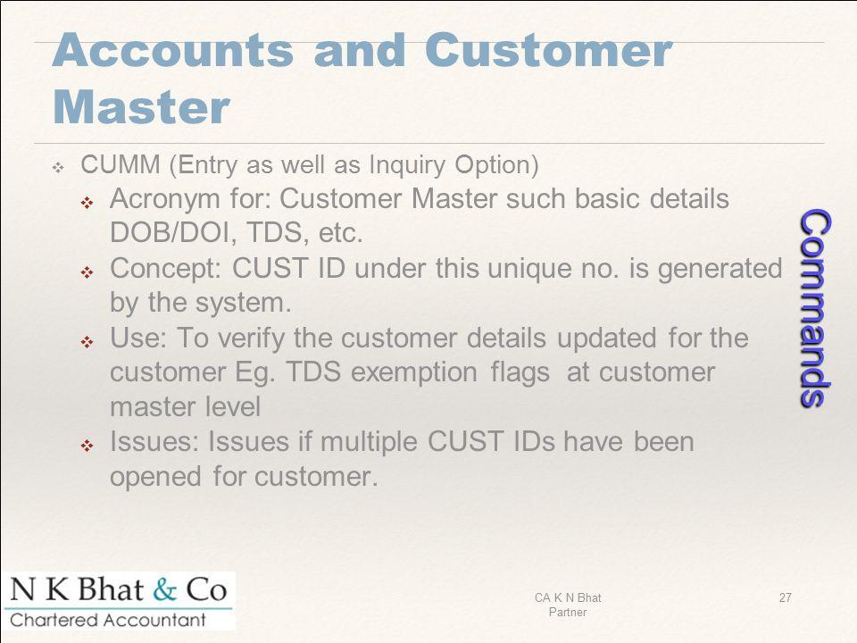 Accounts and Customer Master