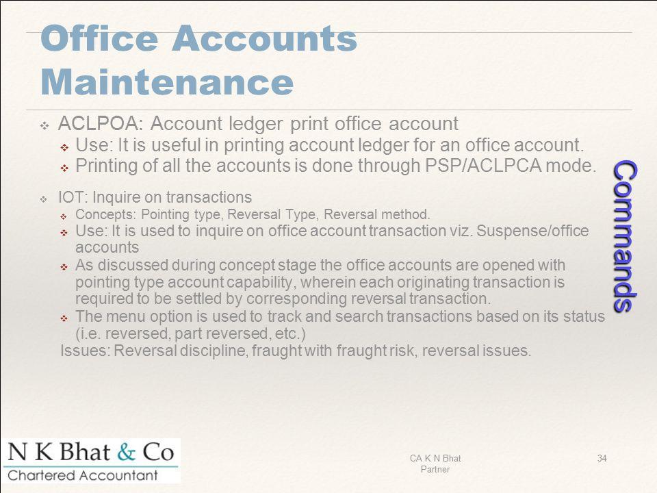 Office Accounts Maintenance