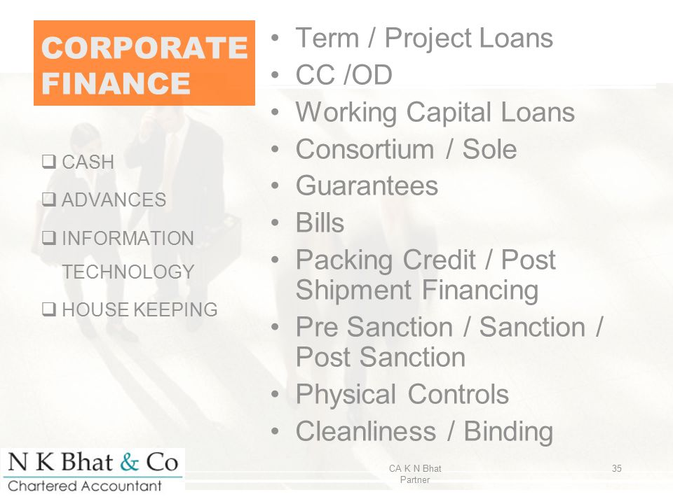 CORPORATEFINANCE Term / Project Loans CC /OD Working Capital Loans