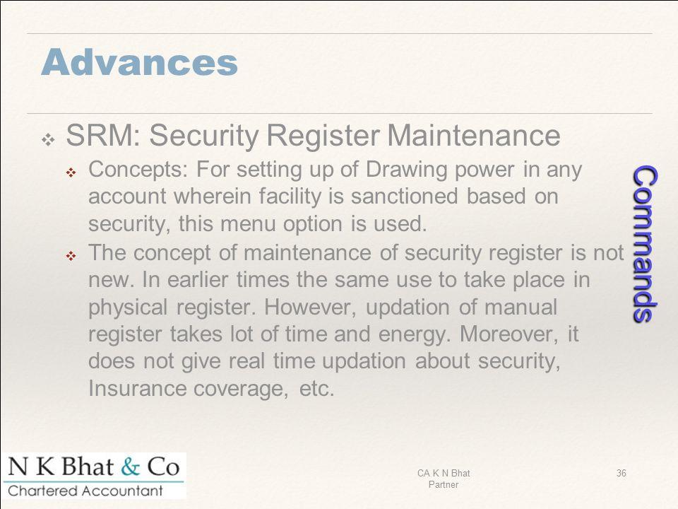 Commands Advances SRM: Security Register Maintenance