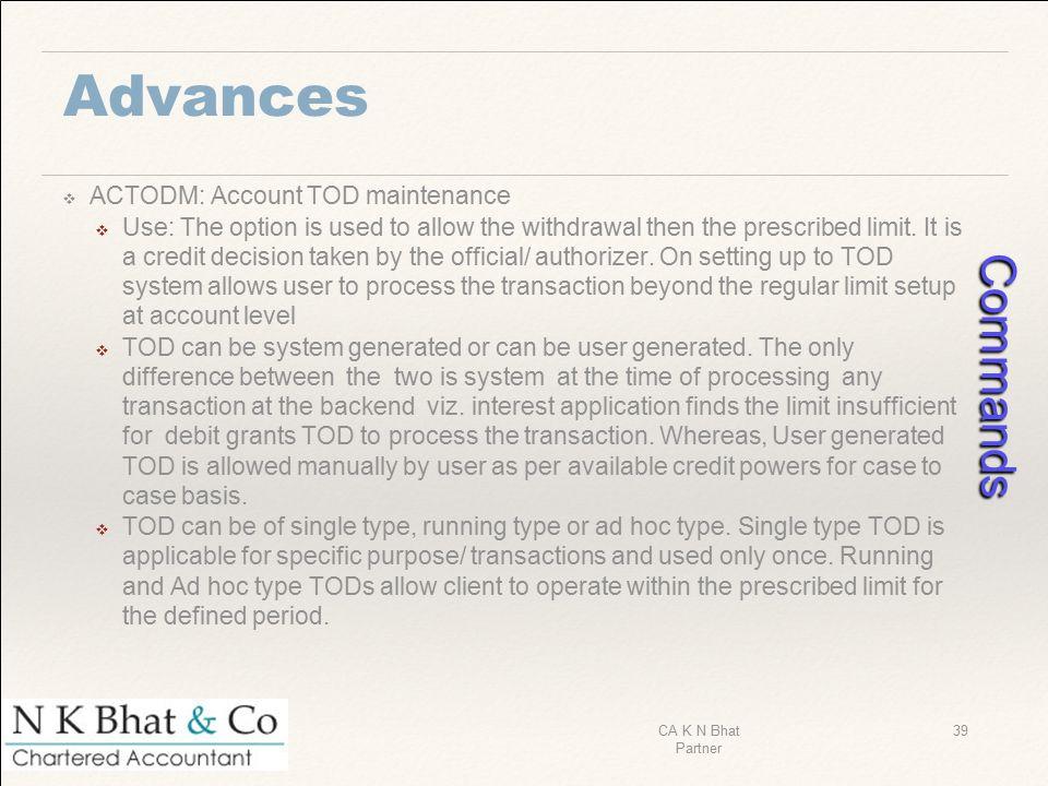 Commands Advances ACTODM: Account TOD maintenance