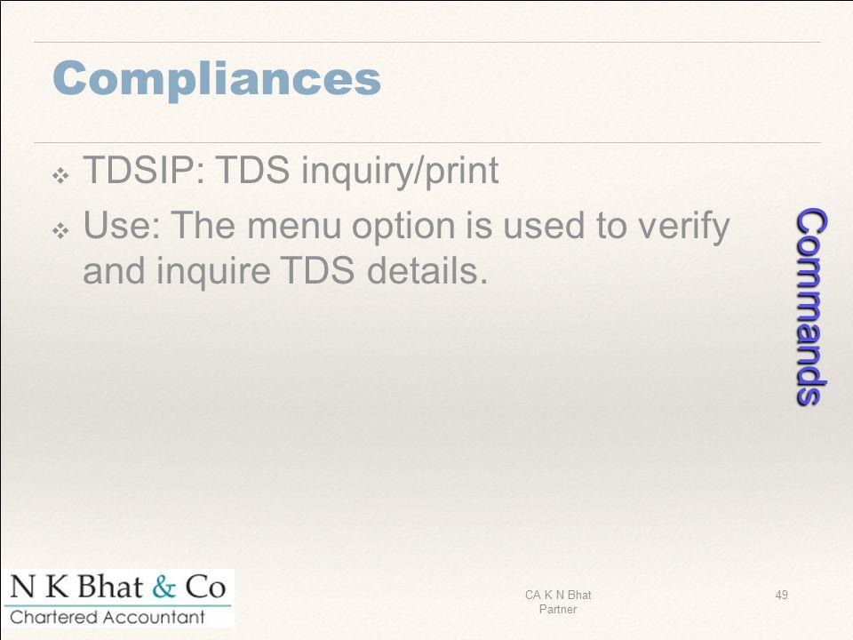 Commands Compliances TDSIP: TDS inquiry/print