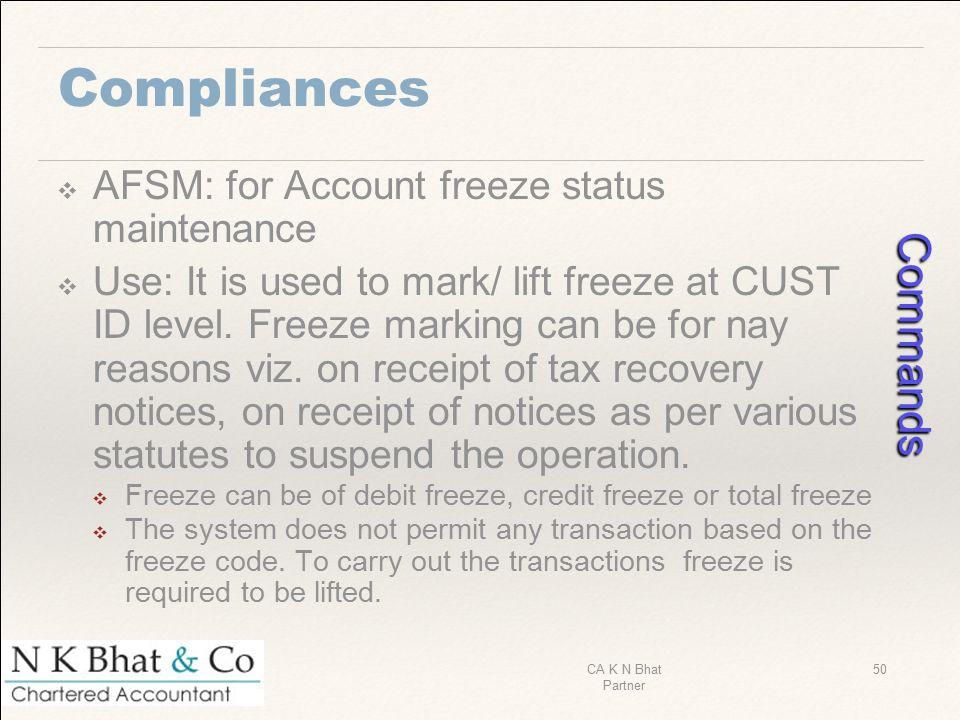 Commands Compliances AFSM: for Account freeze status maintenance