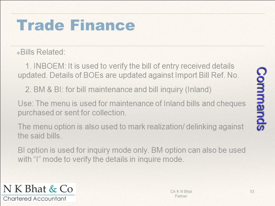 Commands Trade Finance Bills Related: