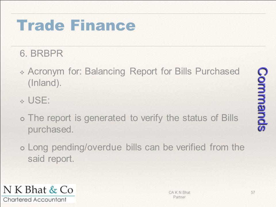 Commands Trade Finance 6. BRBPR