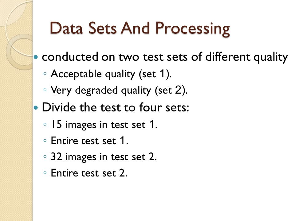 Data Sets And Processing