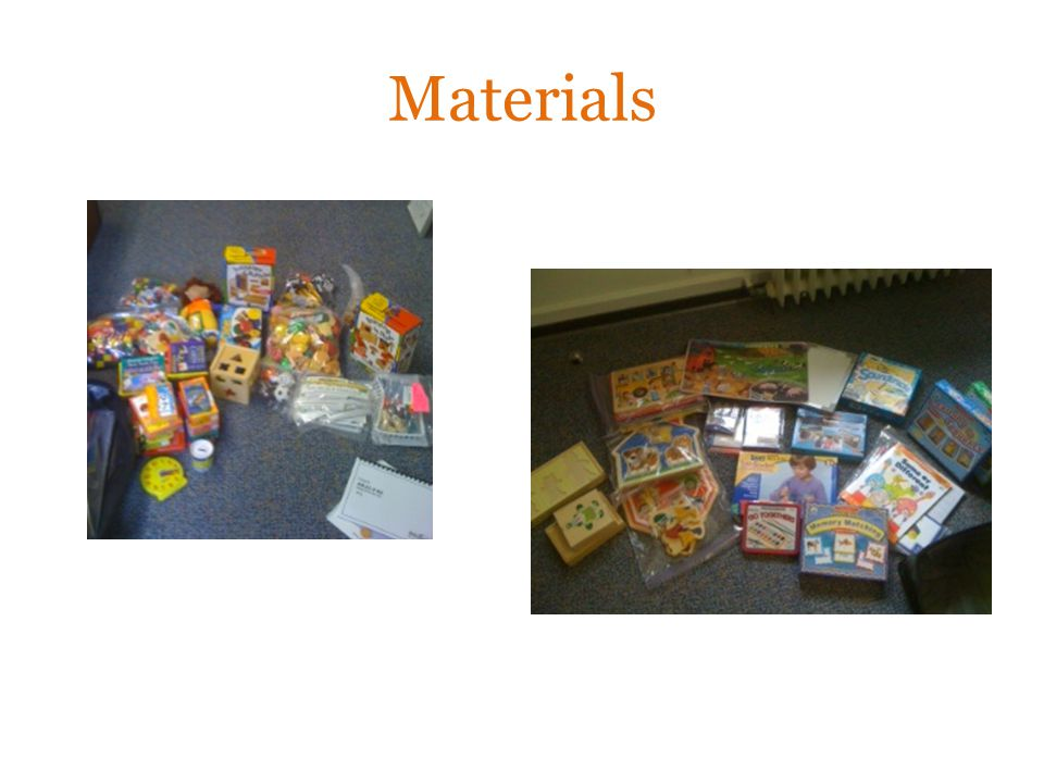 Materials We have assessment kits in the district, but you can also find a lot of the materials in your room.