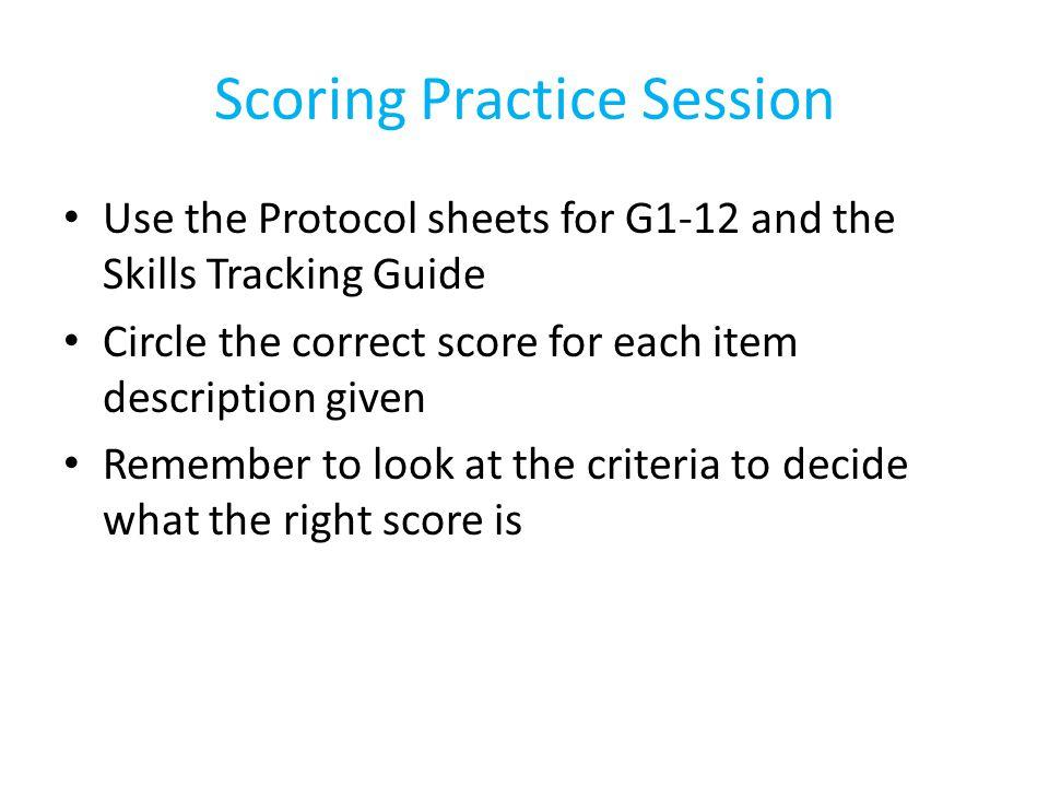 Scoring Practice Session