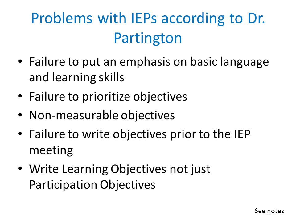 Problems with IEPs according to Dr. Partington