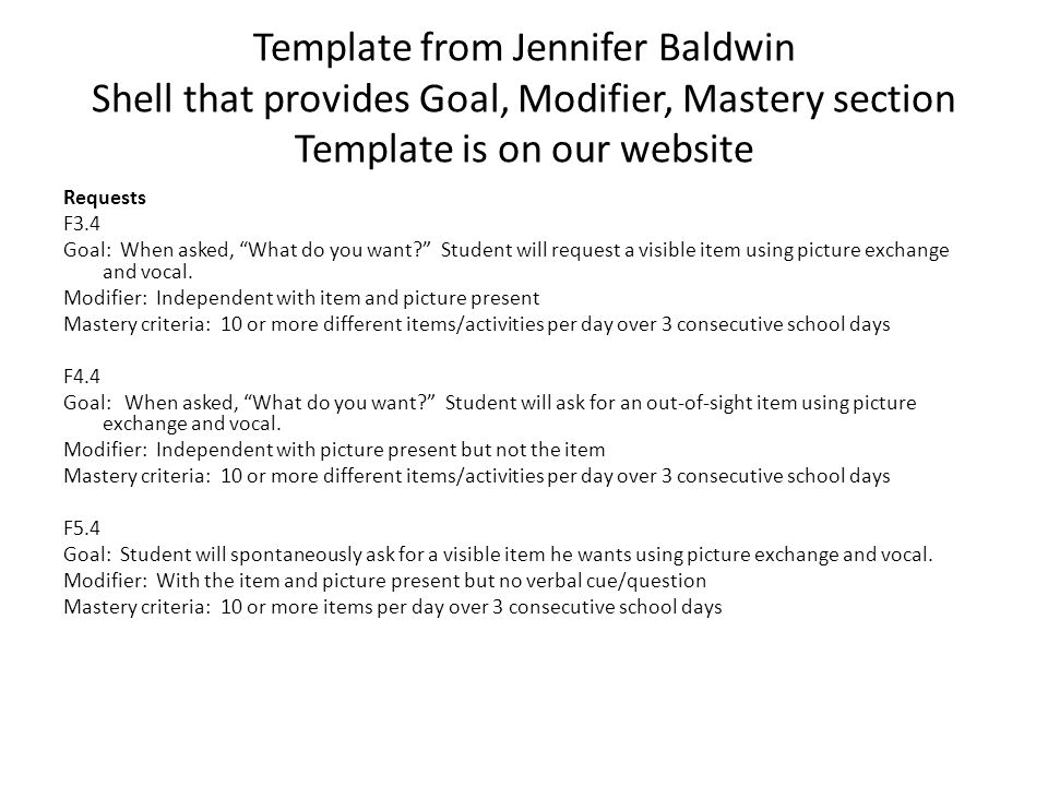 Template from Jennifer Baldwin Shell that provides Goal, Modifier, Mastery section Template is on our website