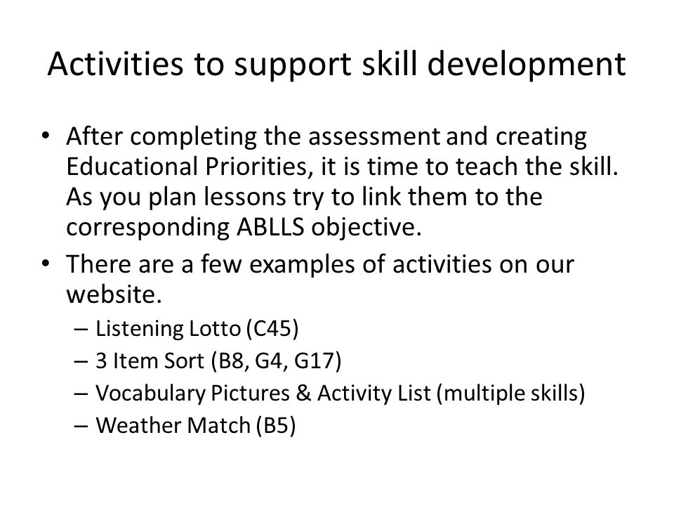 Activities to support skill development
