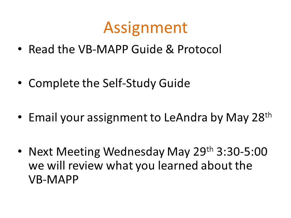 Assignment Read the VB-MAPP Guide & Protocol