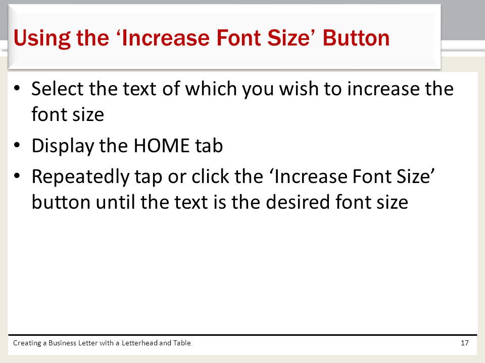 Using the 'Increase Font Size' Button