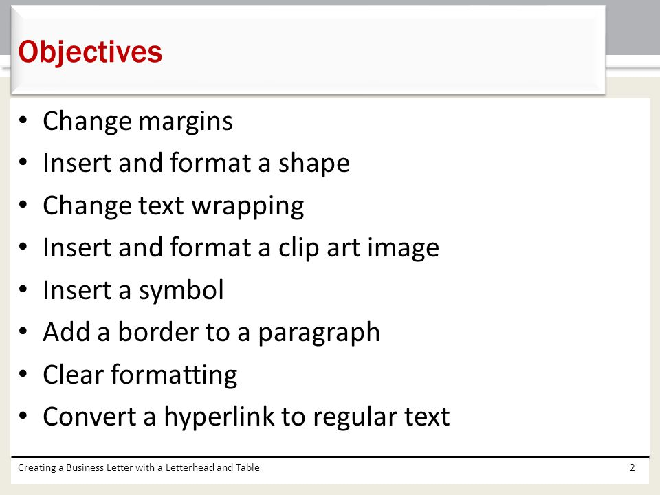 Objectives Change margins Insert and format a shape