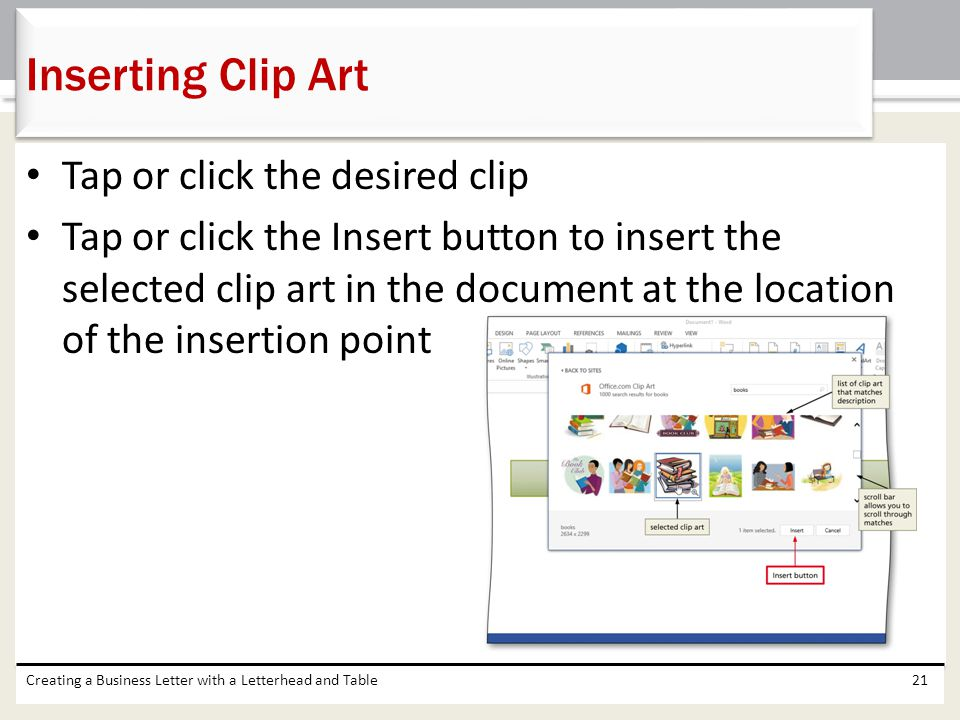 Inserting Clip Art Tap or click the desired clip