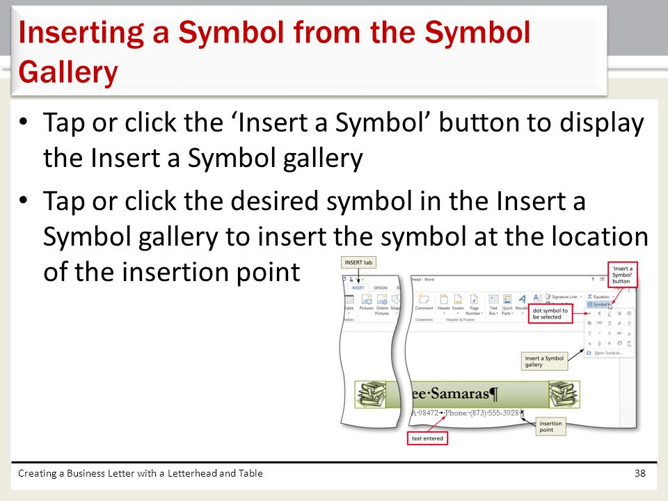 Inserting a Symbol from the Symbol Gallery