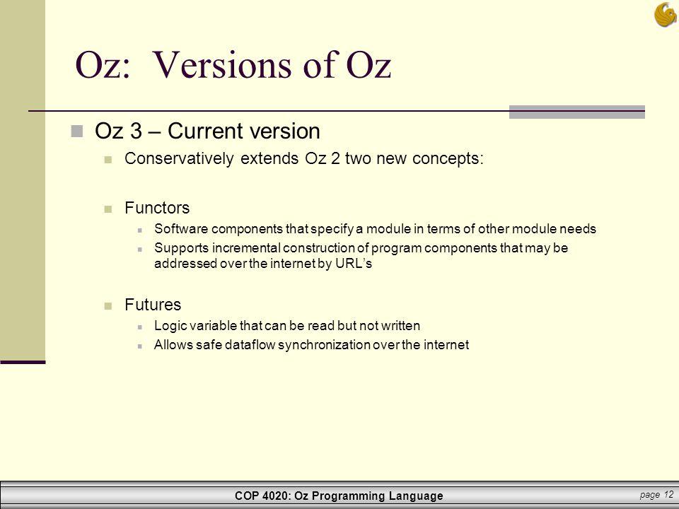 Oz: Versions of Oz Oz 3 – Current version