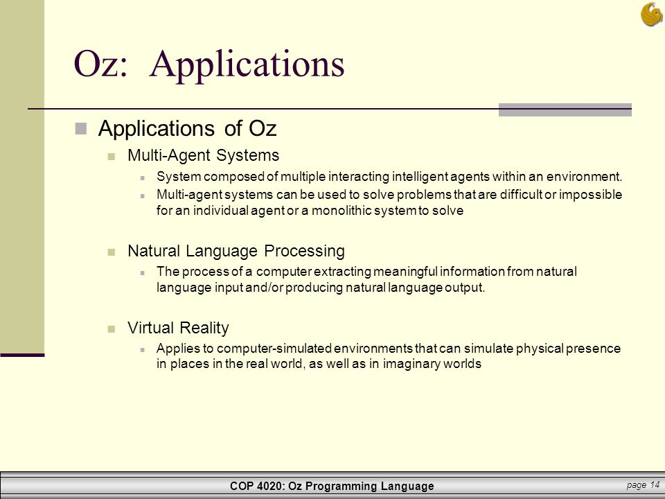 Oz: Applications Applications of Oz Multi-Agent Systems