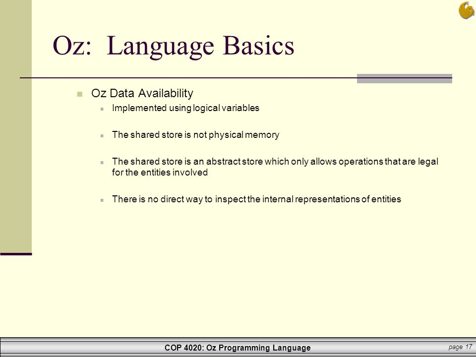 Oz: Language Basics Oz Data Availability