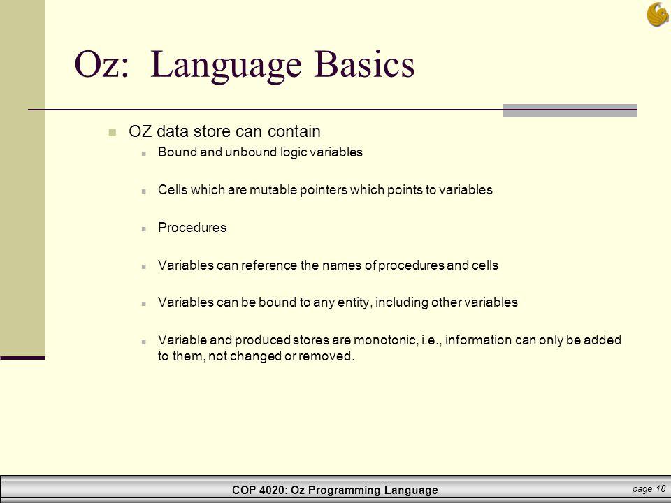Oz: Language Basics OZ data store can contain
