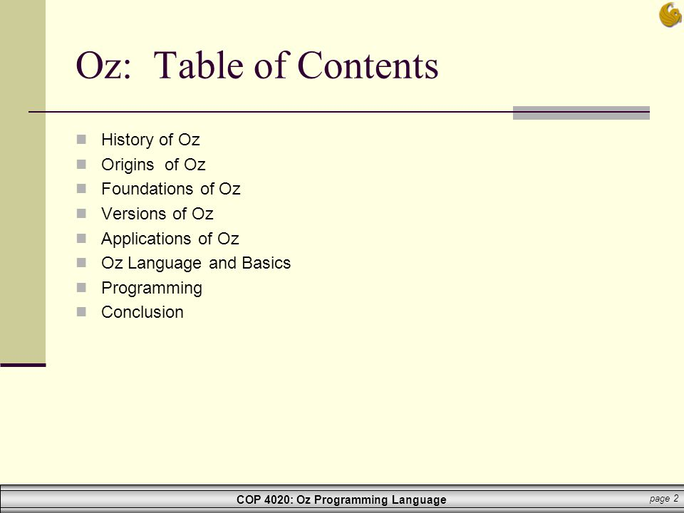 Oz: Table of Contents History of Oz Origins of Oz Foundations of Oz