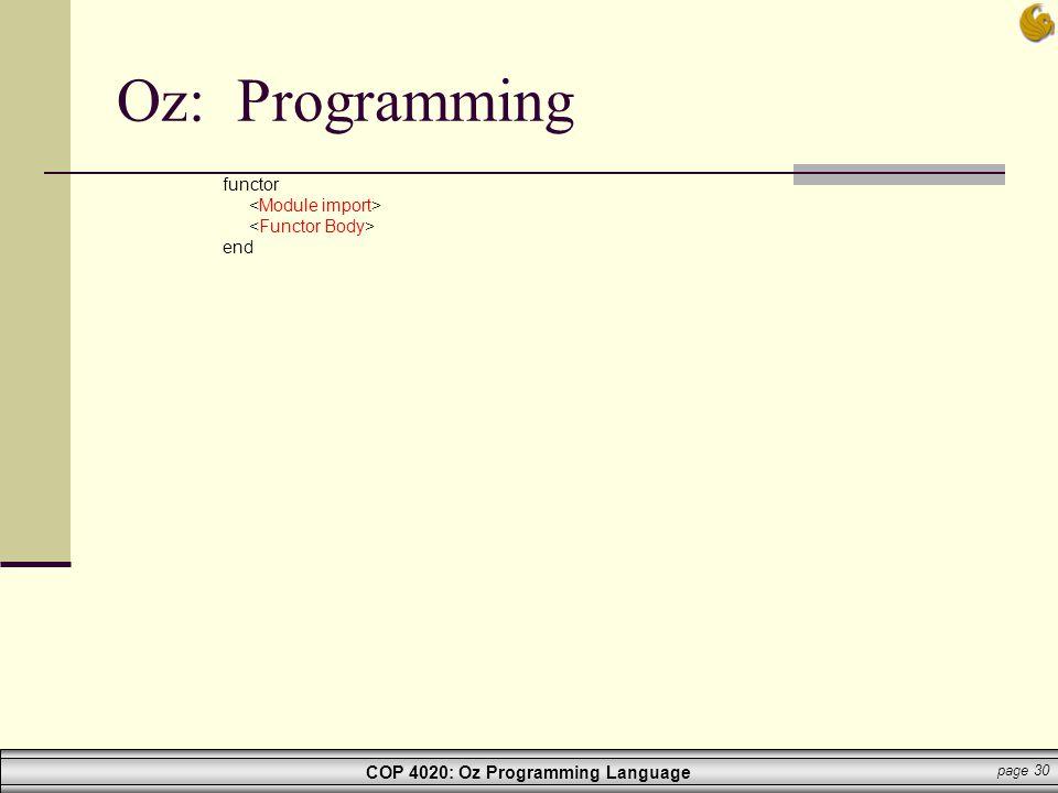 Oz: Programming functor <Module import> <Functor Body> end