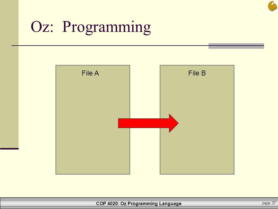 Oz: Programming File A File B