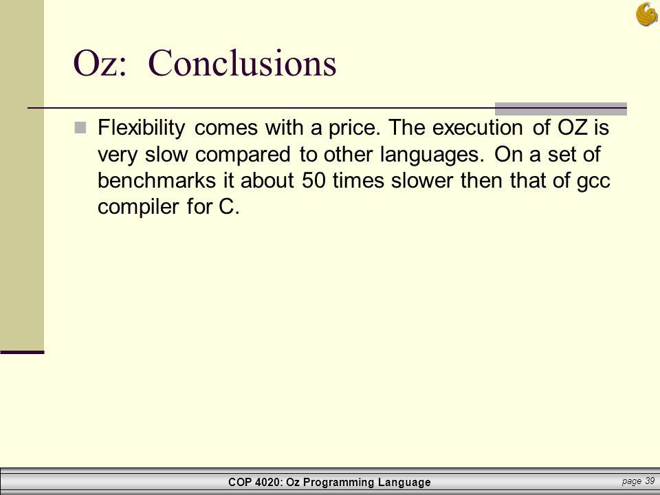 Oz: Conclusions