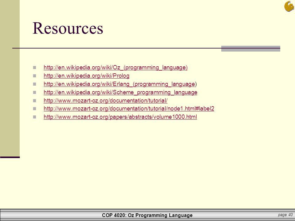 Resources http://en.wikipedia.org/wiki/Oz_(programming_language)