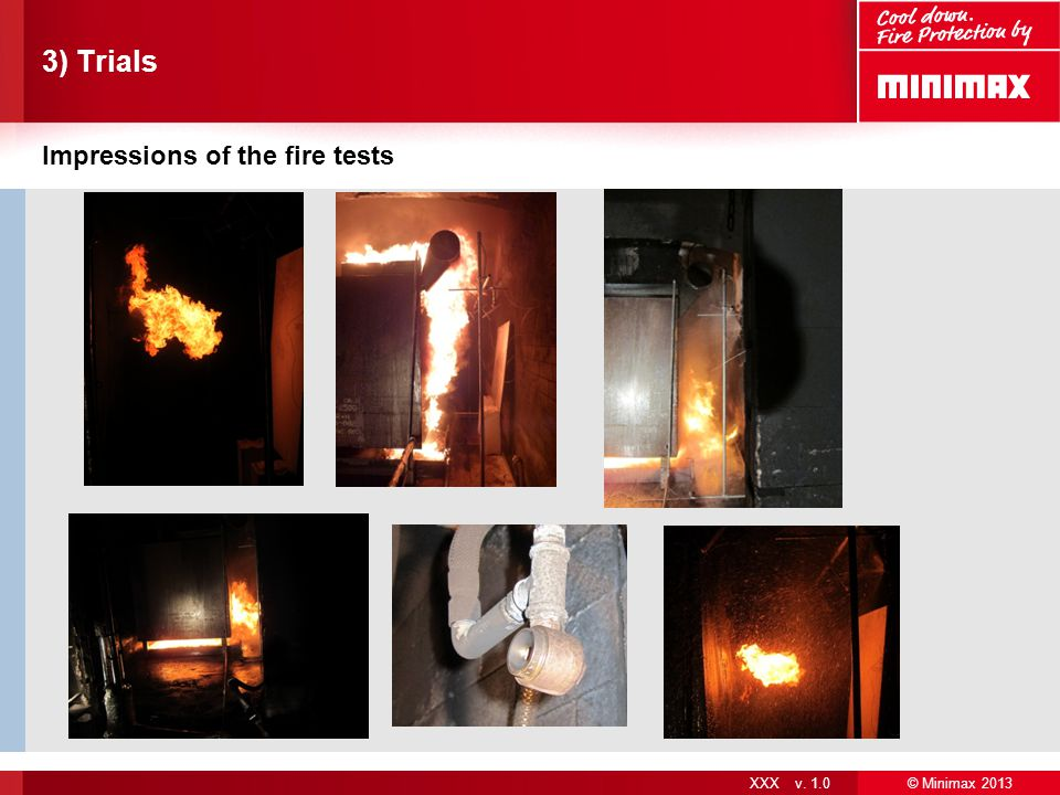 3) Trials Impressions of the fire tests