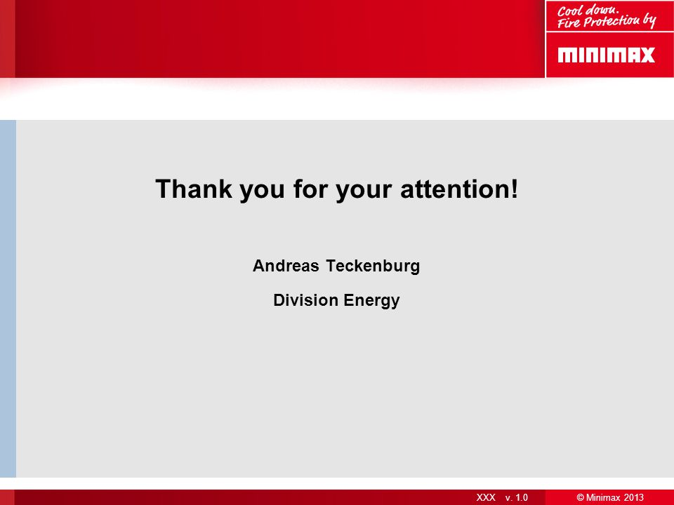 Thank you for your attention! Andreas Teckenburg Division Energy