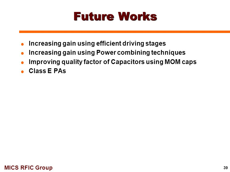 Future Works Increasing gain using efficient driving stages