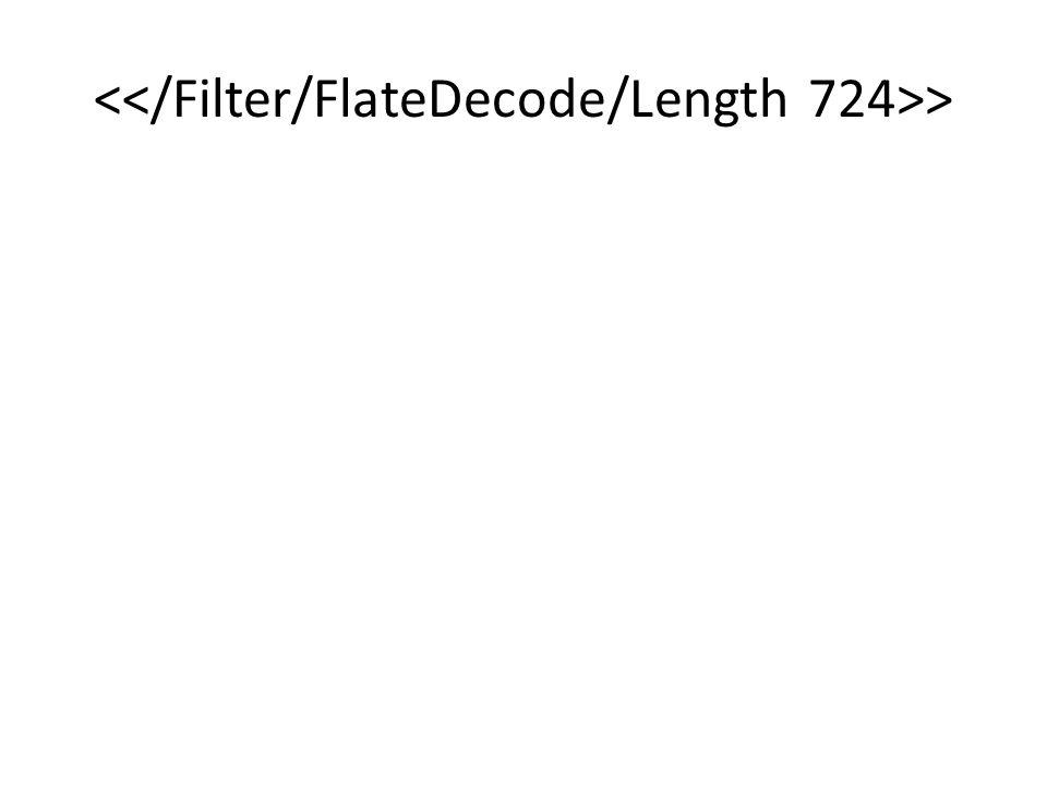 <</Filter/FlateDecode/Length 724>>