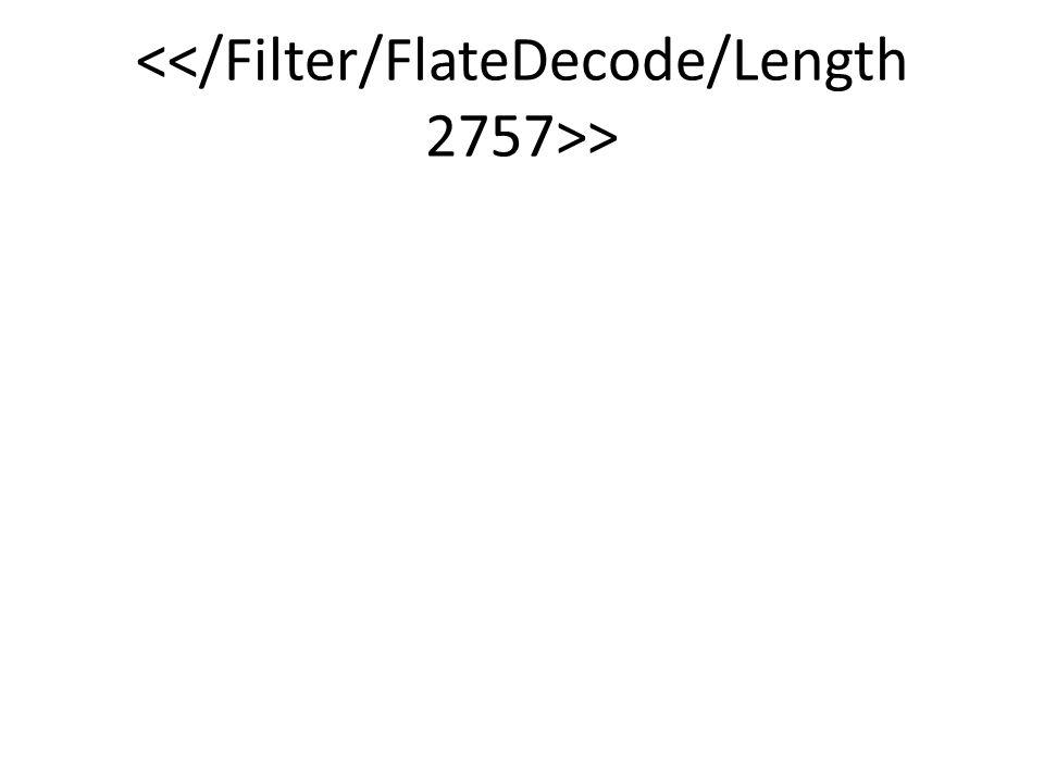 <</Filter/FlateDecode/Length 2757>>