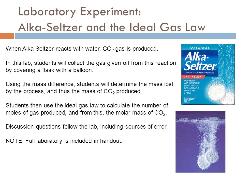 Laboratory Experiment: Alka-Seltzer and the Ideal Gas Law