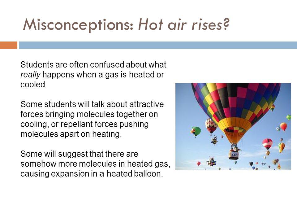 Misconceptions: Hot air rises