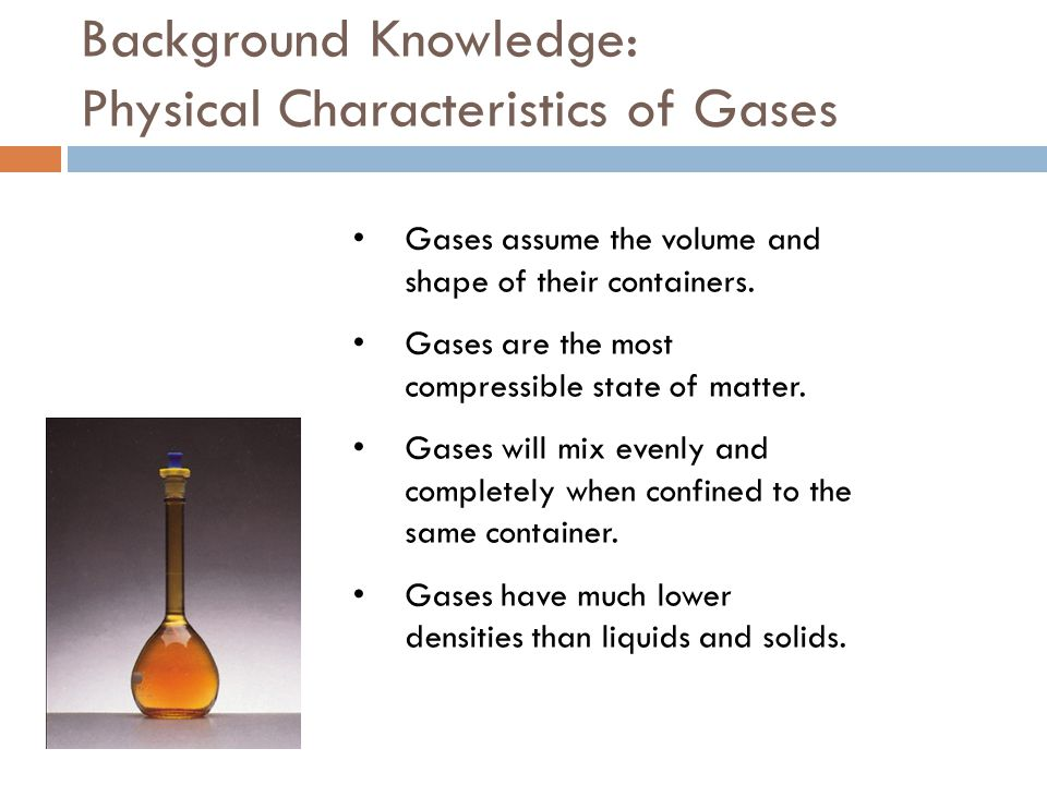 Background Knowledge: Physical Characteristics of Gases