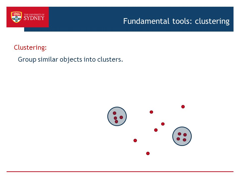 Fundamental tools: clustering