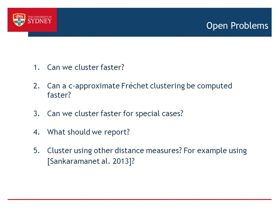Open Problems Can we cluster faster