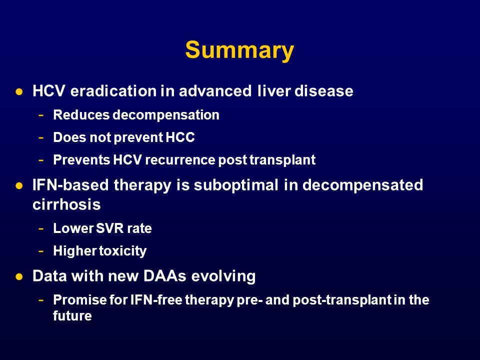 Summary HCV eradication in advanced liver disease