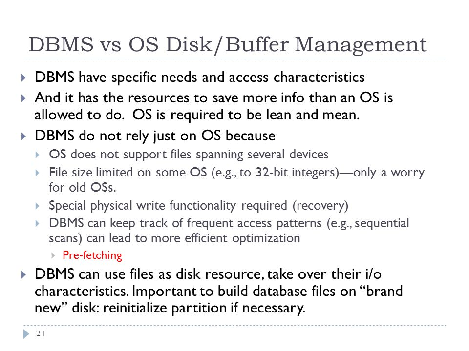 DBMS vs OS Disk/Buffer Management