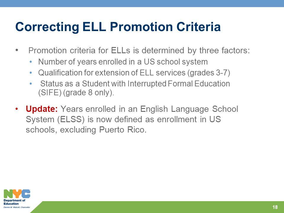 Correcting ELL Promotion Criteria
