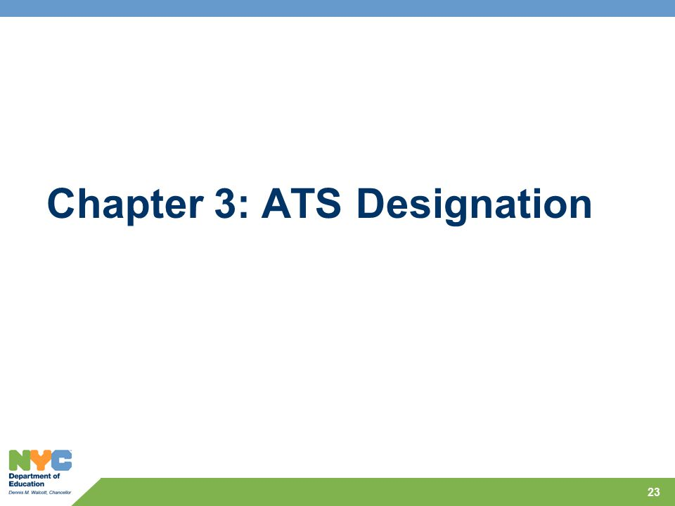 Chapter 3: ATS Designation