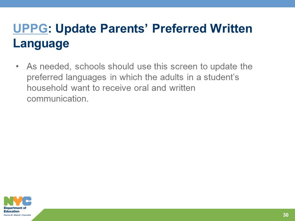 UPPG: Update Parents' Preferred Written Language