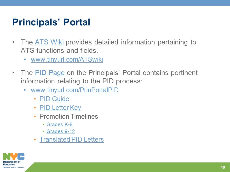 Principals' Portal The ATS Wiki provides detailed information pertaining to ATS functions and fields.