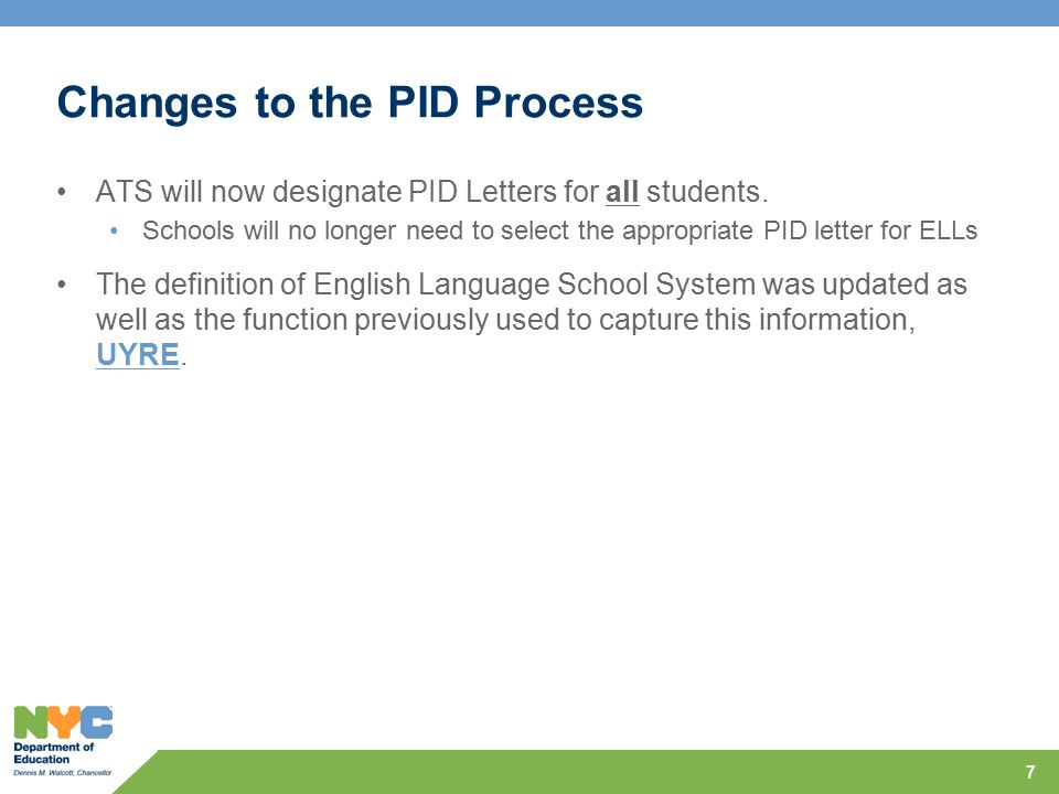 Changes to the PID Process