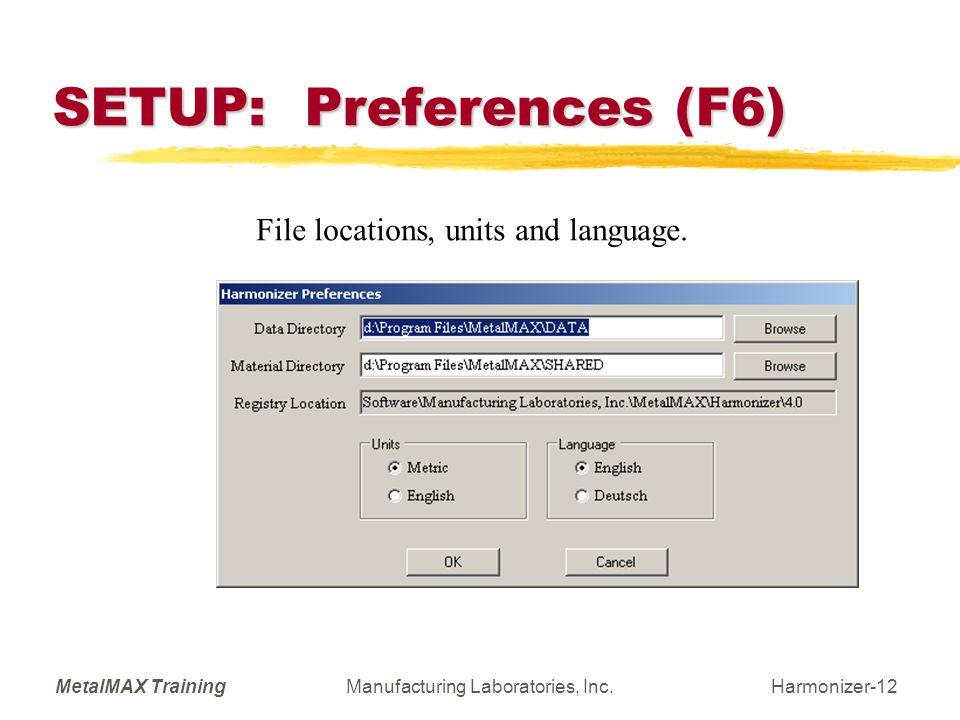 SETUP: Preferences (F6)