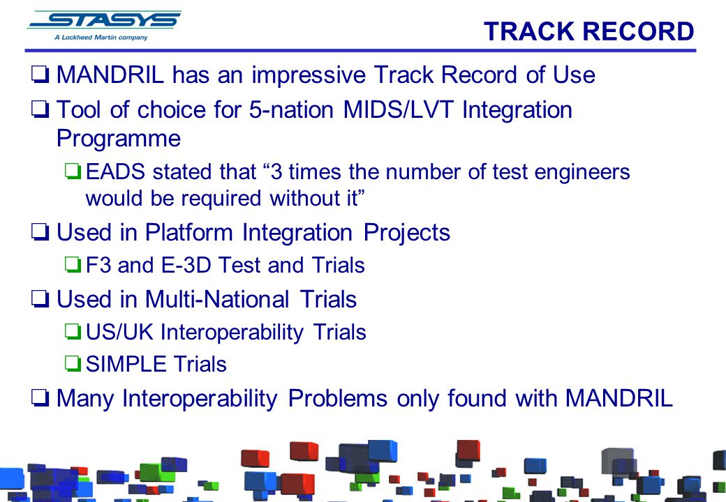 TRACK RECORD MANDRIL has an impressive Track Record of Use